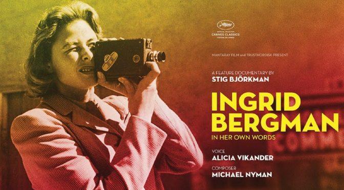 Ingrid Bergman – njenim rečima