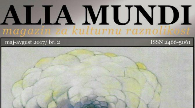 """Објављен други број магазина за културну разноликост """"Alia Mundi"""""""