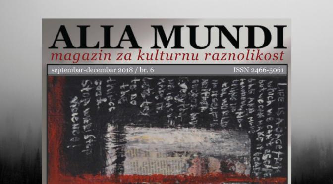 "Šesti broj magazina ""Alia Mundi"""