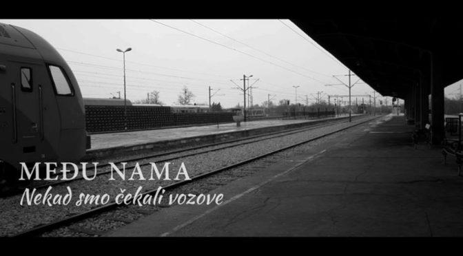 """Спот за песму """"Некад смо чекали возове"""""""
