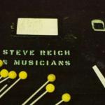 Стив Рајх: Нуклеус новог музичког језика